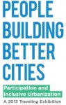 People Building Better Cities